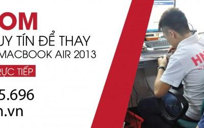 Địa chỉ uy tín để thay màn hình Macbook Air 2013