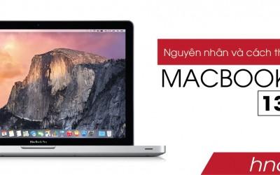 Nguyên nhân và cách thay màn hình macbook pro 13 inch