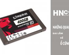 Những quan niệm sai lầm về ổ cứng SSD