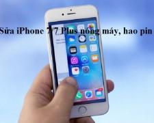 Sửa iPhone 7/7 Plus nóng máy, hao pin
