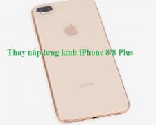 Thay nắp lưng kính iPhone 8/8 Plus